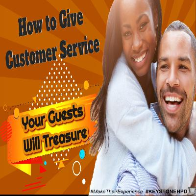 How to Give Customer Service Your Guests Will Treasure | Ep. #217