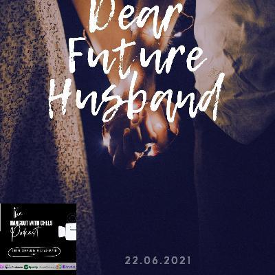 S2 EP 7 - Dear Future Husband Part 3
