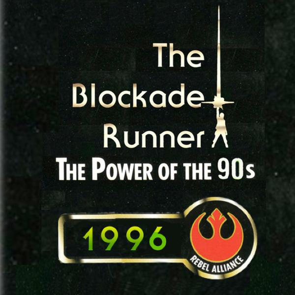 The Power of the 90s : 1996 (Everything But Shadows) - The Blockade Runner Podcast #82