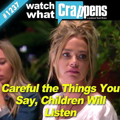 RHOBH: Careful the Things You Say, Children Will Listen