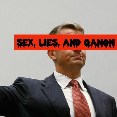 Episode 85: Sex, Lies, and QAnon (teaser)