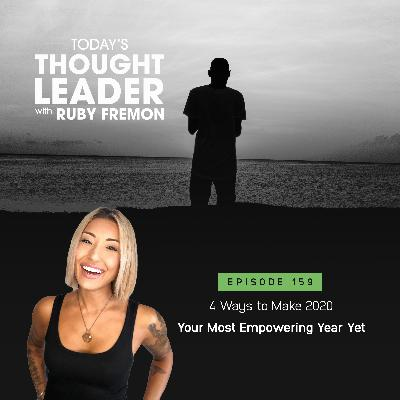 159: 4 Ways to Make 2020 Your Most Empowering Year Yet