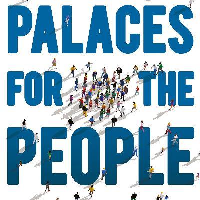 436 - Palaces For The People: você sabe o que são?