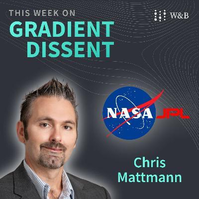 NASA JPL's Chris Mattmann on ML applications on Earth, Mars, and beyond
