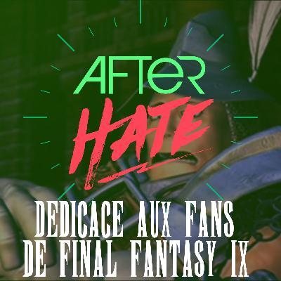 Episode 104 : Dédicace aux fans de Final Fantasy IX