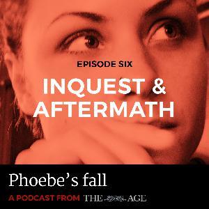 Episode 6: Inquest & Aftermath