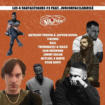 Les 4 Fantastiques #3 Ft. @JuniorFacileBrisé