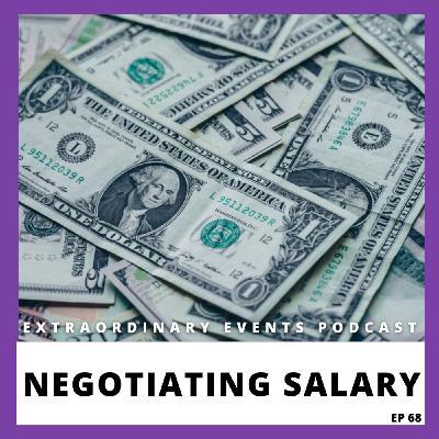 Ep 68: Negotiating Salary