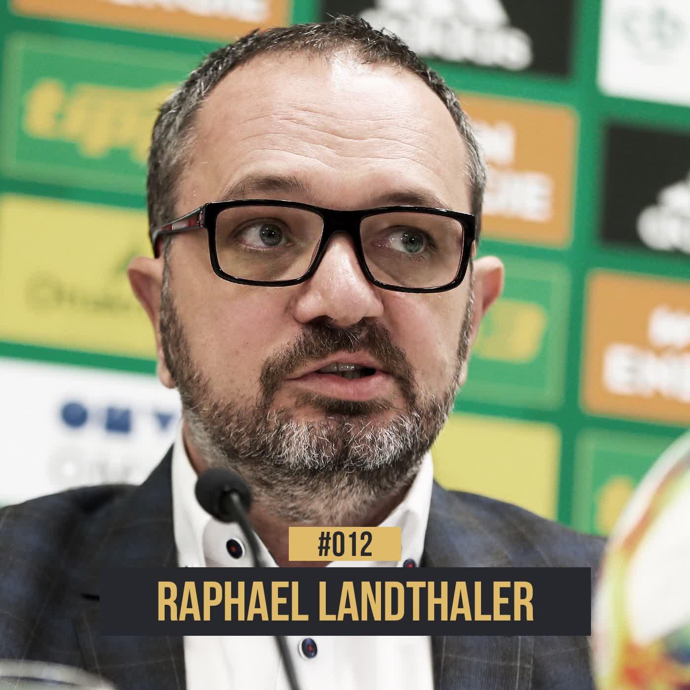 #012 Raphael Landthaler: Von St. Pölten bis in die European Club Association