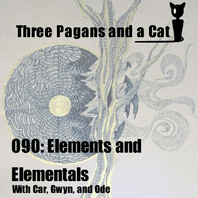 Episode 090: Elements and Elementals