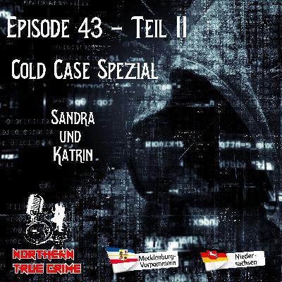 #43 (44) Teil 2 - Cold Case Spezial - Sandra und Katrin
