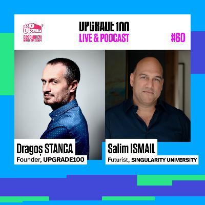 """#60 SALIM ISMAIL, Singularity University: """"Asistăm la o resetare totală a economiei globale"""""""