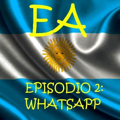 Ep.2 Whatsapp