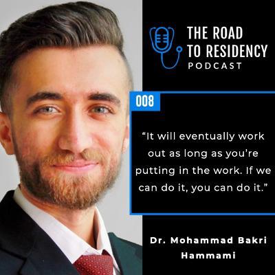 Episode 8 - Dr. Mohammad Bakri Hammami