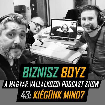 43. Kiégünk mind? Vendégünk Bán András a Halottnak a Coach podcast-ből | Biznisz Boyz Podcast