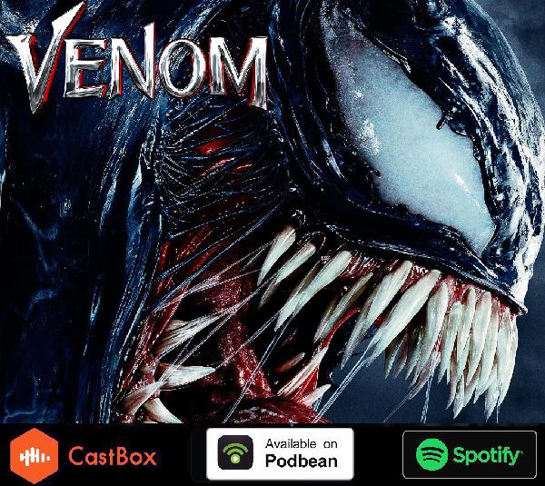 Venom Movie Discussion