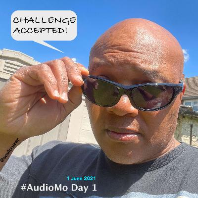 #audiomo Day 1: Challenge accepted