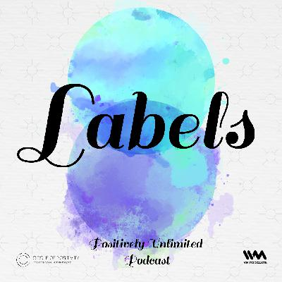 Ep. 85: Labels