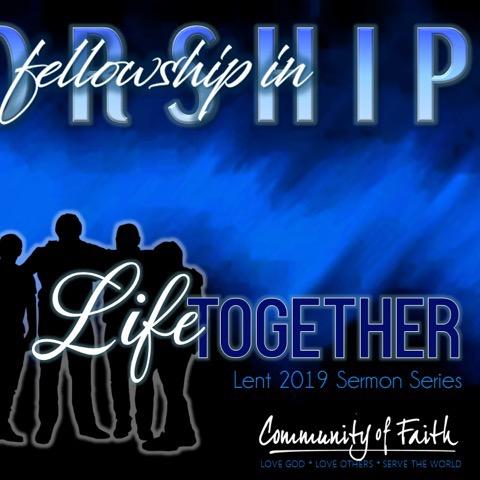 03-24-2019 Fellowship in Worship