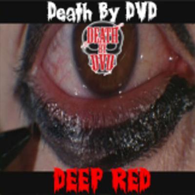 Deep Red Is Pretty Good...Pretty...Pretty...Pretttttty...Pretty Good...