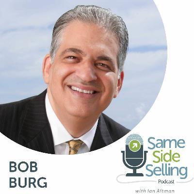 239 | Influence and Human Nature, Bob Burg