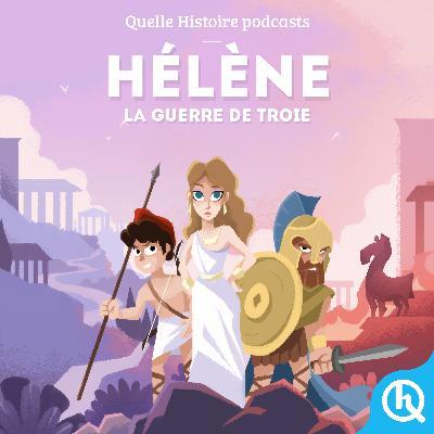 Hélène, la guerre de Troie