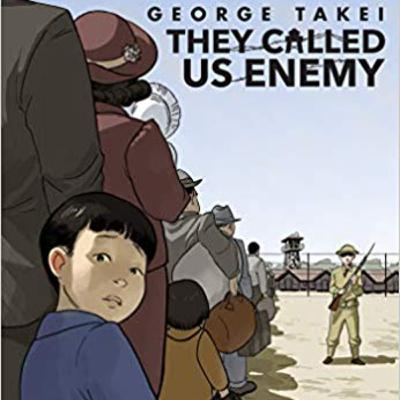 They Called Us Enemy-George Takei And Japanese Internment Camps