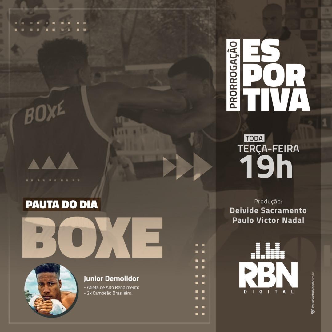 Prorrogação Esportiva #33 Boxe