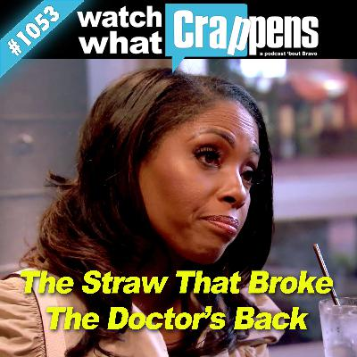 #1053 Married2Med: The Straw That Broke The Doctor's Back