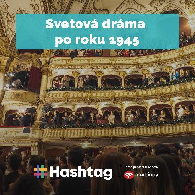 #Literatúra - Svetová dráma po roku 1945 (Maturita s Hashtagom)