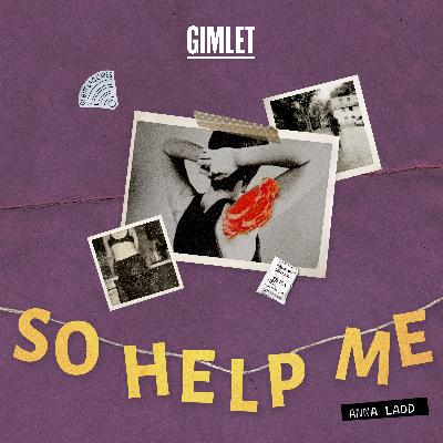 Introducing So Help Me (from Casting Call Winner Anna Ladd)