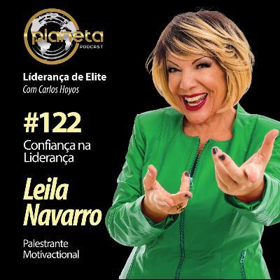 #122 - Confiança na Liderança com Leila Navarro