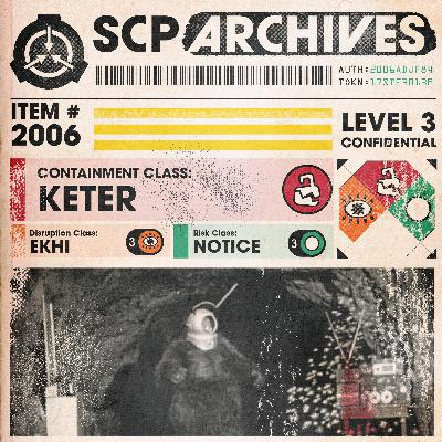 "SCP-2006: ""Too Spooky"""
