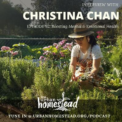 Urban Homestead Radio Episode 92: Boosting Mental & Emotional Health with Christina Chan