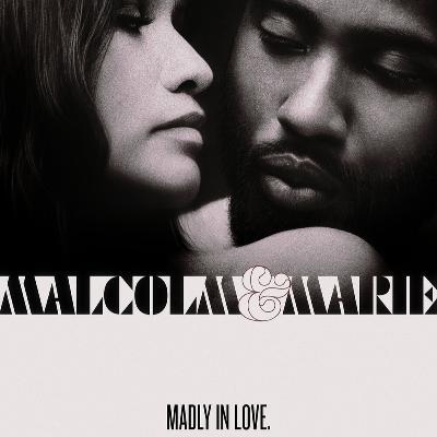 «Малкольм и Мари» | ПОПКАСТ: Кино, сериалы