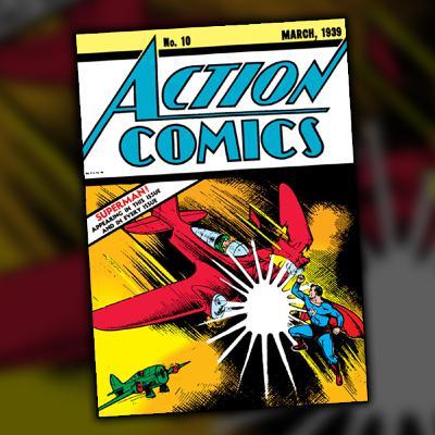 Action Comics #10 (March, 1939)