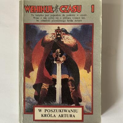 W poszukiwaniu Króla Artura - cz. III