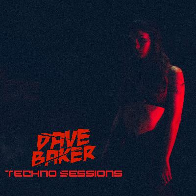 Dave Baker Techno Sessions May 2021