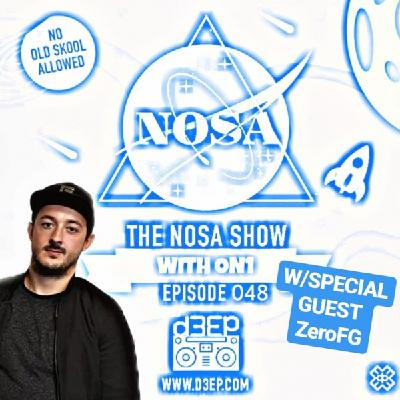 The NOSA Show Episode 048 With ON1(02/10/19)