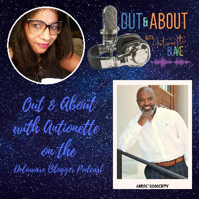 Out & About with Antionette and Andre' Boggerty, Author, The Danger of the Safe Place