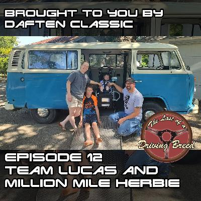 Team Lucas and Million Mile Herbie [Rick Kusak and Clayton Capps]