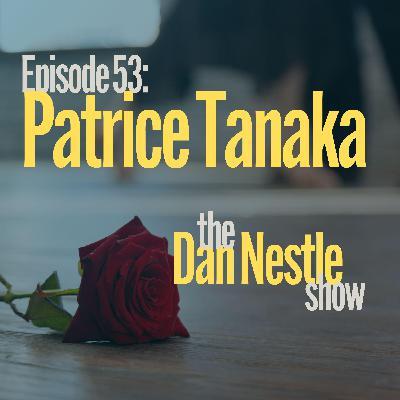 053: Patrice Tanaka: Joy and Purpose