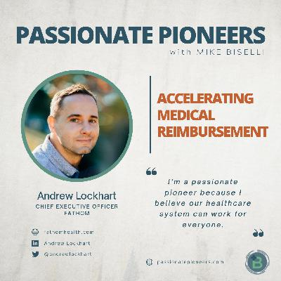 Accelerating Medical Reimbursement with Andrew Lockhart