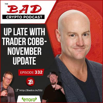 Up Late with Trader Cobb - November Update