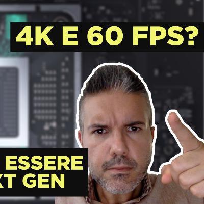 La next-gen NON sarà automaticamente in 4K e 60fps