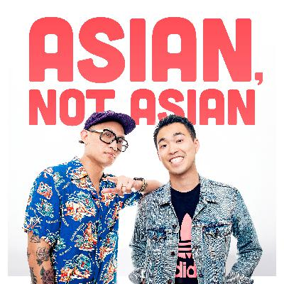 Introducing: Asian, Not Asian