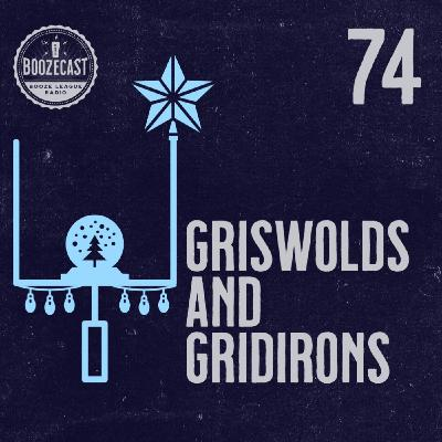 Draught74: Griswolds and Gridirons