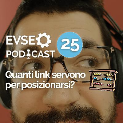 Quanti link servono per posizionarsi? - EV SEO Podcast #25