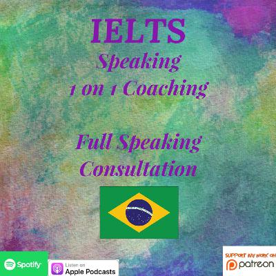 IELTS | Speaking | 1 on 1 Coaching | Full Consultation on Speaking Parts 2 & 3
