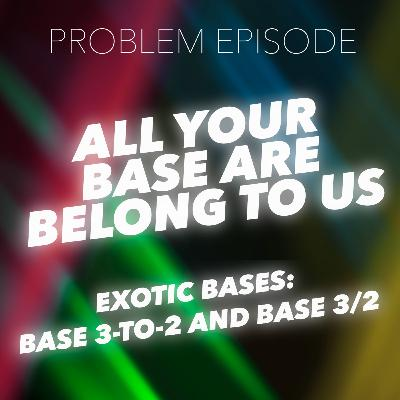 P5: All Your Base Are Belong to Us (Fractional Base Proof)